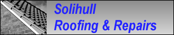 Solihull Roofing & Repairs